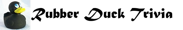 Rubber Duck Trivia